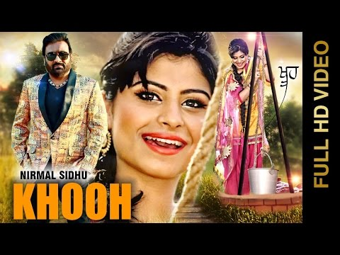 Khooh  Nirmal Sidhu