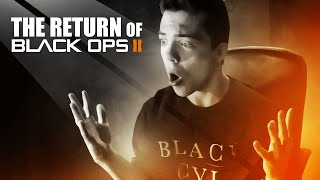 THE RETURN OF BLACK OPS 2!!