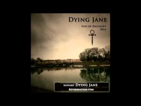 Dying Jane - Come Back