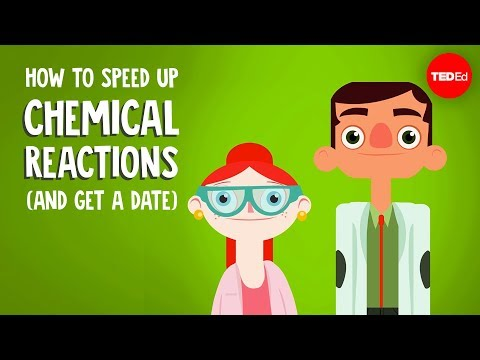 How to speed up chemical reactions (and get a date) – Aaron Sams