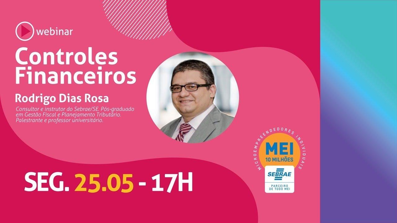 Webinar - Controles Financeiros (com Rodrigo Dias)