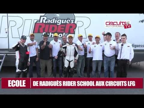 De Radigues Rider School sur les circuits LFG
