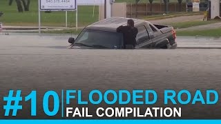 TRUCKS DRIVING THROUGH FLOODED ROADS FAIL COMPILATION #10