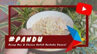#P-ANDU Easy No-Bake Mac & Cheese Untuk Berbuka Puasa! 🌙