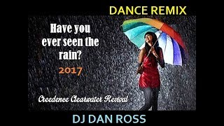 CCR Ever Seen The Rain DJ Dan Ross Remix