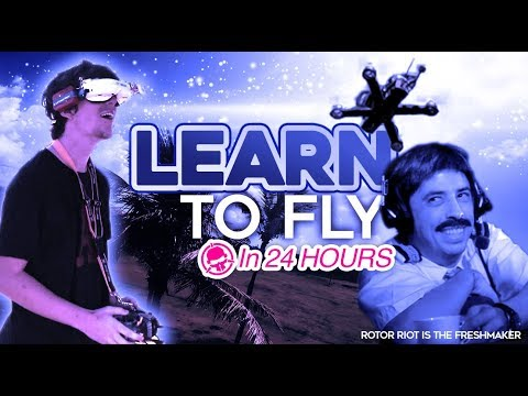 learn-to-fly-fpv-in-under-24-hours