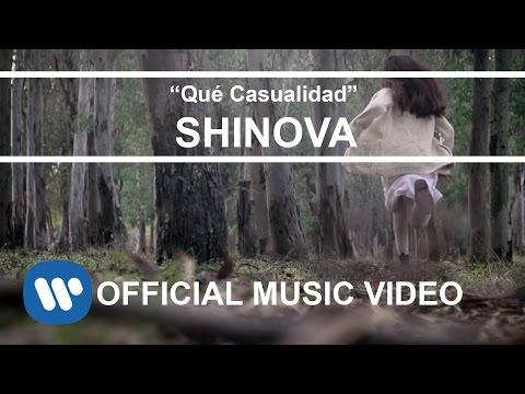 SHINOVA - Qué Casualidad (Video clip oficial)