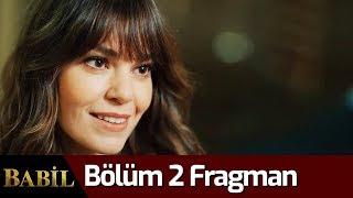 Babil 2. Bölüm Fragman