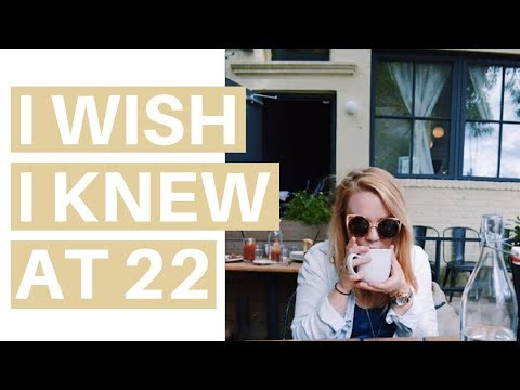 12 THINGS I WISH I KNEW AT 22   Transition Tips for College to Career