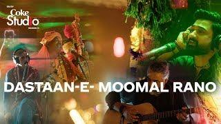 Dastaan-e-Moomal Rano, The Sketches, Coke Studio Season 11, Episode 5