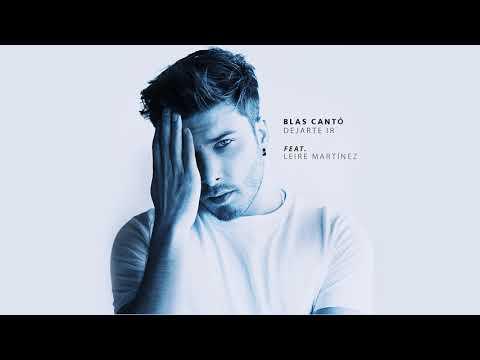 Blas Cantó - Dejarte ir feat. Leire (Audio Oficial)
