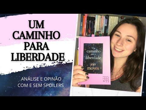 UM CAMINHO PARA LIBERDADE - Jojo Moyes - Livros da minha TBR