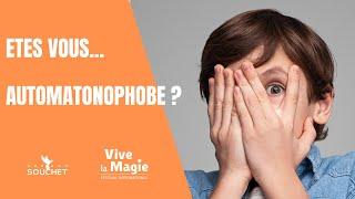 Vignette de Etes vous victime d' automatonophobie ?