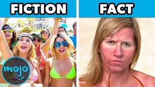 Top 10 Spring Break Fact vs Fiction