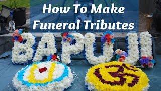 How to Arrange Funeral Flowers | Oasis  Foam Letters Words Hindu Aum Sympathy Tributes Beginners