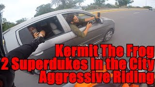 Kermit The Frog, 2 Superdukes In The City and Aggressive Riding.