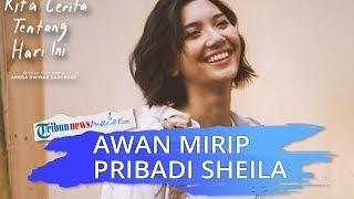 Sheila Dara Ungkap Kesinambungan di Film Nanti Kita Cerita Tentang Hari Ini