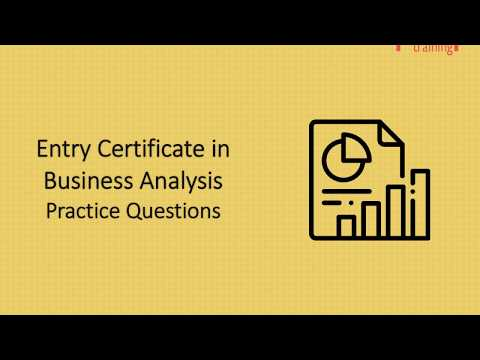 Entry Certificate in Business Analysis (ECBA) Practice Questions ...