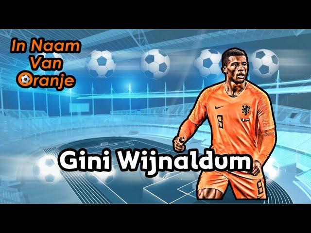 In Naam Van Oranje - Gini Wijnaldum Song