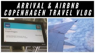 Arrival & Airbnb in Copenhagen | Travel Vlog