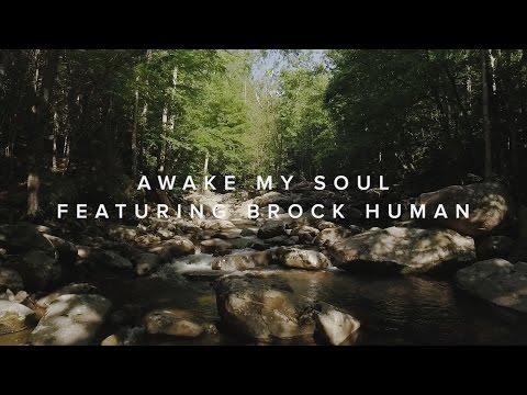 Awake My Soul (feat. Brock Human) –Official Lyric Video