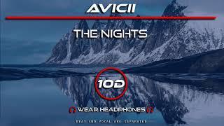 Avicii   The Nights [10D AUDIONot 8D9D]