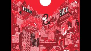Young and Sick. Nowhere