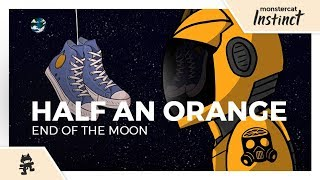 Half an Orange - End of the Moon [Monstercat Official Music Video]