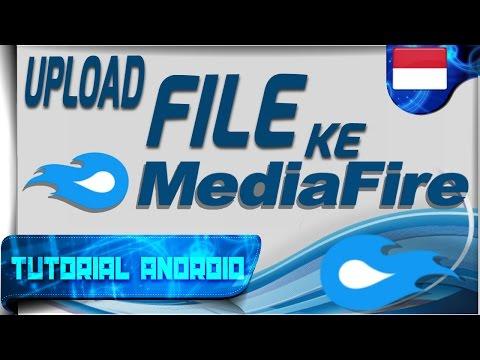 Video Cara Upload File Kamu ke Situs MediaFire | Cara Register & Sedikit Review | Tutorial Android #71