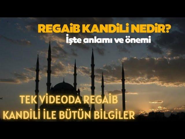 Türk'de Regaip Kandili Video Telaffuz
