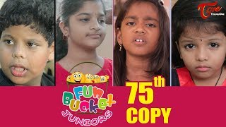 Fun Bucket JUNIORS | Episode 75 | Kids Funny Videos | Comedy Web Series | By Sai Teja - TeluguOne