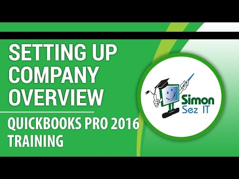 QuickBooks Pro 2016 Training: Setting Up Your Company Overview in QuickBooks