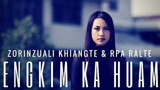 ZorinzualiKhiangte&RpaRalte-EngkimKaHuam[OfficialLyricVideo]