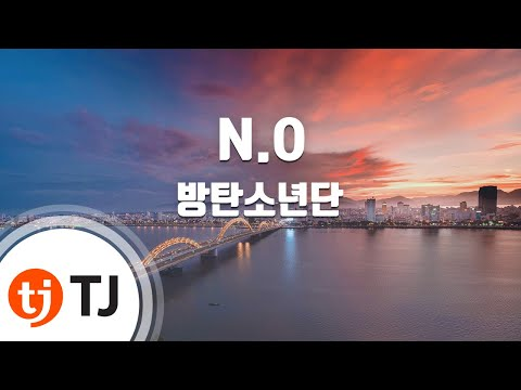 N.O_Bangtan Boys 방탄소년단_TJ노래방 (Karaoke/lyrics/romanization/KOREAN)