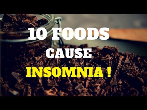 10 Foods That May Cause INSOMNIA - Avoid Them at Night Before Sleeping !