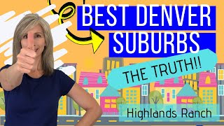 Best Denver Suburbs for Families | Highlands Ranch Colorado map