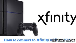 How to connect to Xfinity wifi on PS4