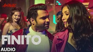 FINITO Full Audio | Amavas | Sachiin Joshi, Vivan Bhathena, Nargis Fakhri| T-Series