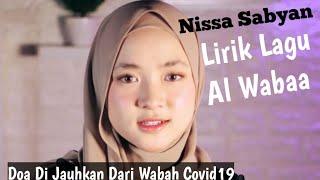 Lirik Lagu Al Wabaa Nissa Sabyan Di Jauhkan Dari Wabah Coron...