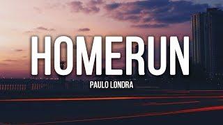 Paulo Londra - Homerun (Lyrics / Letra)