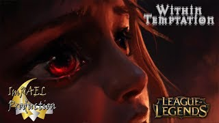Within Tempation - Lost ( Imrael Production ) HD ►GMV◄