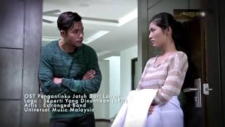 """OST Pengantinku Jatuh Dari Langit   """"Seperti Yang Dinantikan"""" (SYD) Estranged Band"""