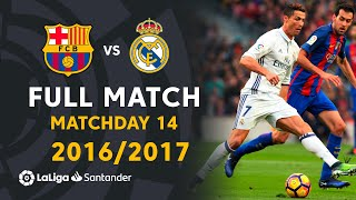 Real Madrid vs FC Barcelona (1-1) J14 2016/2017 - FULL MATCH