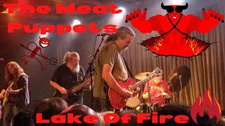 The Meat Puppets (original Lineup)   Lake Of Fire Live At The Crescent Ballroom 112418
