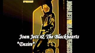Joan Jett & The Blackhearts**Desire** - Diane Warren
