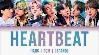 BTS (방탄소년단) – Heartbeat (HANG | ROM | ESPAÑOL) (BTS WORLD OST)