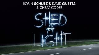 Robin Schulz & David Guetta & Cheat Codes - Shed A Light (Acoustic Version) [Official Audio]