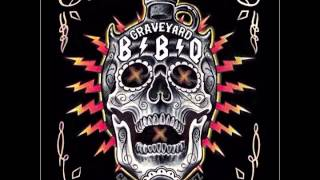 GRAVEYARD BBQ - BORN TO BE WILD  (STEPPENWOLF - COVER)