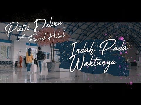 Indah Pada Waktunya - Rizky Febian & Aisyah Aziz (Putri Delina feat. Farrel Hilal Cover)