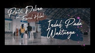 Indah Pada Waktunya   Rizky Febian & Aisyah Aziz (Putri Delina Feat. Farrel Hilal Cover)